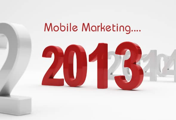 Ride the Wave of Mobile Marketing in 2013