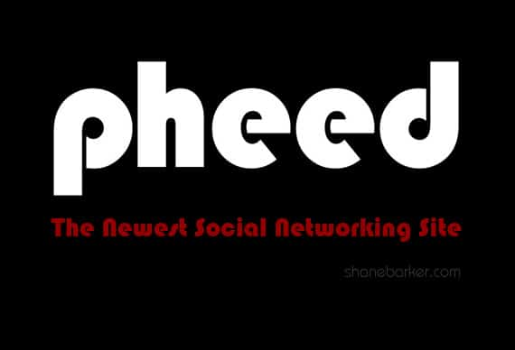 Pheed: The Newest Social Networking Site
