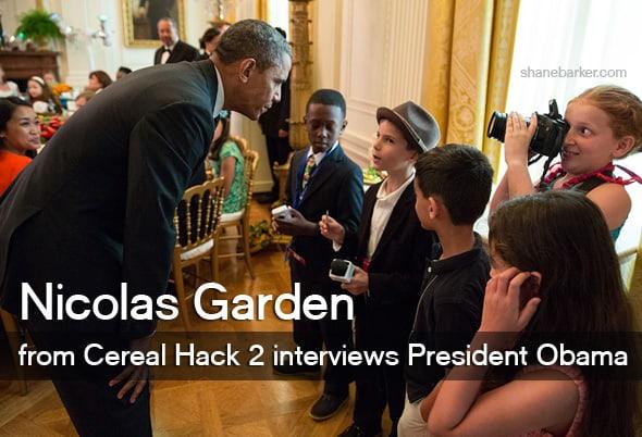Nicolas Garden from Cereal Hack 2 interviews President Obama