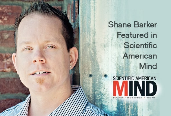 Shane Barker Featured in Scientific American Mind