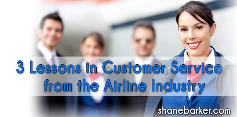 3 Lessons In Customer Service From The Airline Industry