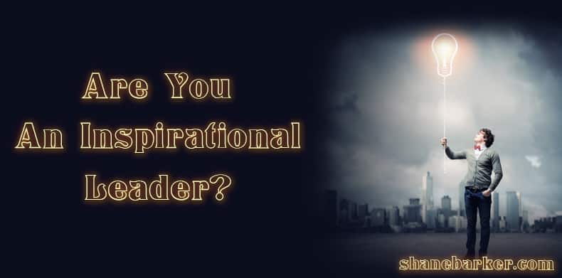 Are-You-An-Inspirational-Leader-Shane-Barker