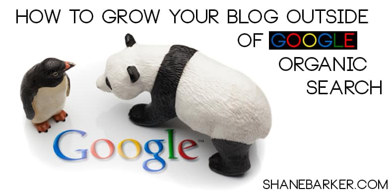 How to grow your blog outside of Google organic search