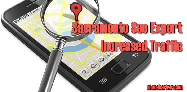 How Sacramento SEO Expert Increases Local Rankings?