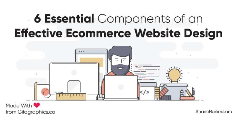 6 essential components of an effective ecommerce website design