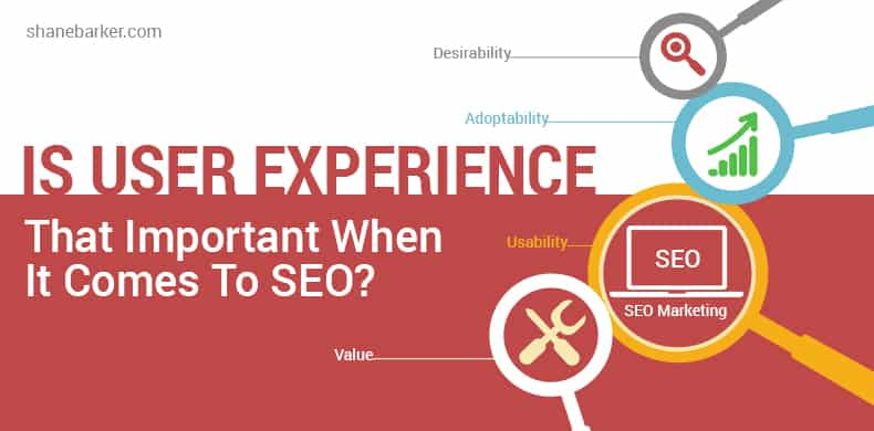 Is User Experience That Important When It Comes To SEO?