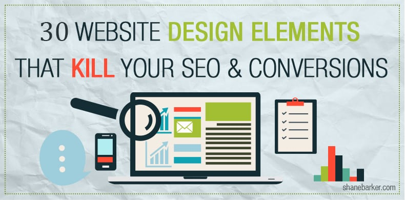 30 Website Design Elements That Kill Your SEO and Conversions