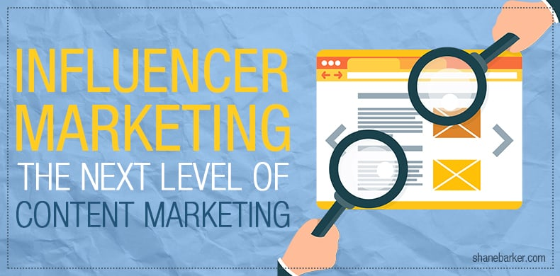 Influencer Marketing The Next Level of Content Marketing featured post