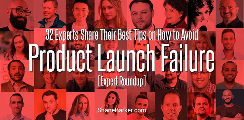 Product Launch Failure [Expert Roundup]