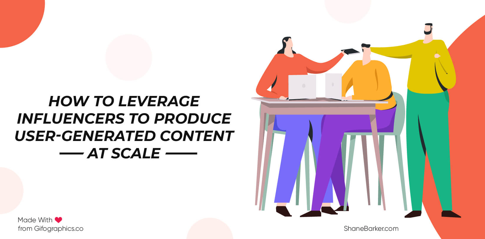How to Leverage Influencers to Produce User-Generated Content at Scale