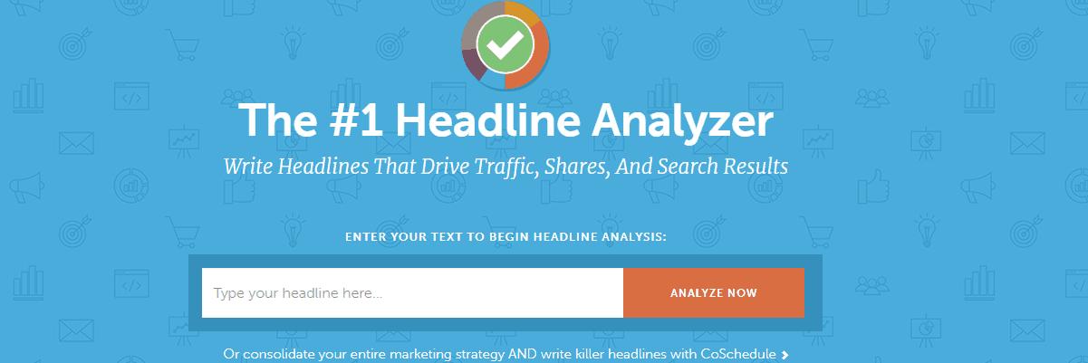 CoSchedule Headline Analyzer - Content Writing Tools