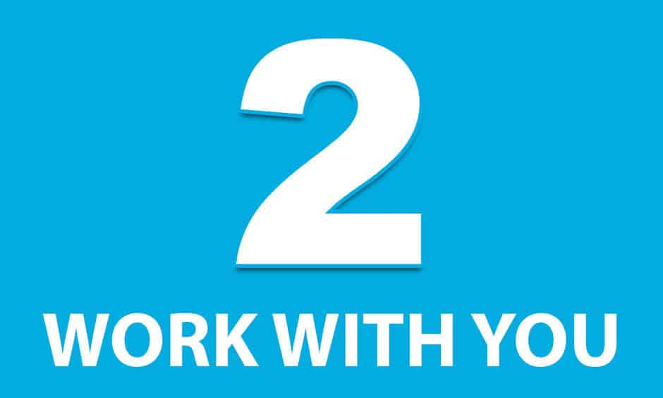 Work With You