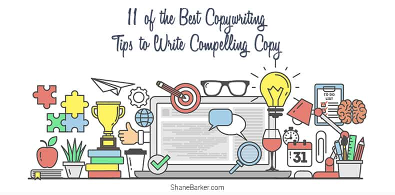 11 of the Best Copywriting Tips to Write Compelling Copy