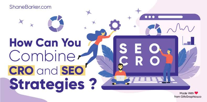 How Can You Combine CRO and SEO Strategies?