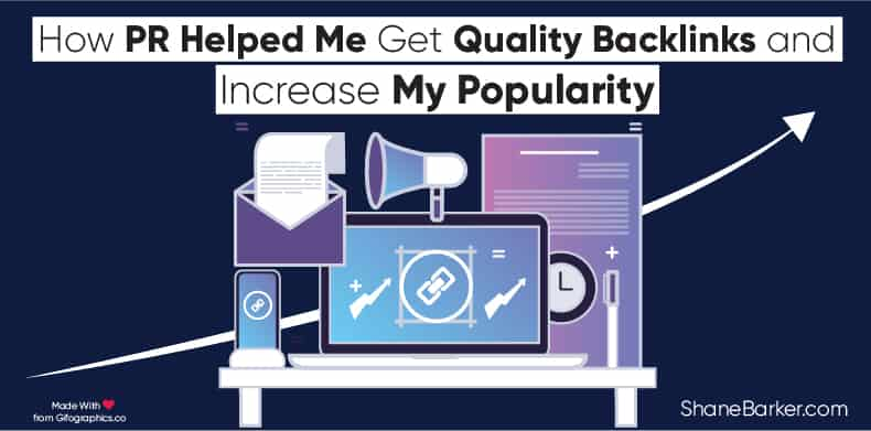 How PR Helped Me Get Quality Backlinks and Increase My Popularity