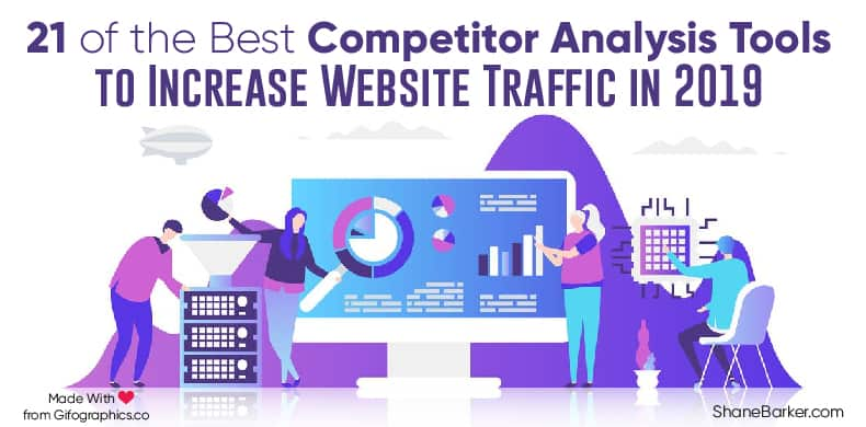 21 of the Best Competitor Analysis Tools to Increase Website Traffic in 2019_blog