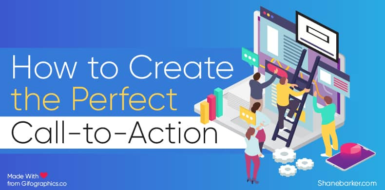 How to Create The Perfect Call to Action blog