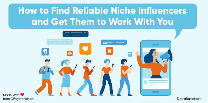 How to Find Reliable Niche Influencers and Get Them to Work With You