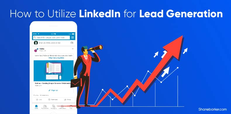 How to Utilize LinkedIn for Lead Generation
