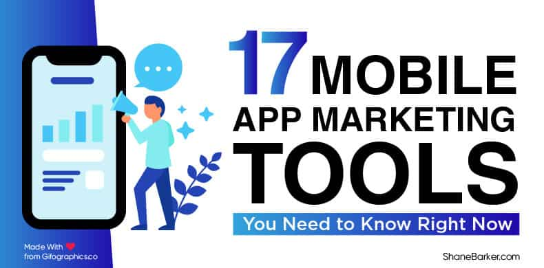17 mobile app marketing tools you need to know right now