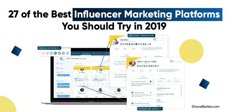 27 of the Best Influencer Marketing Platforms You Should Try in 2019-01