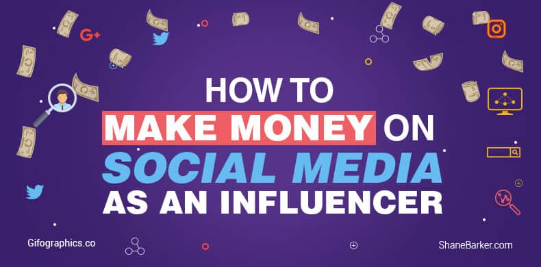 How to Make Money on Social Media as an Influencer - Shane