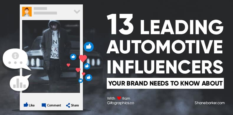13 Leading Automotive Influencers Your Brand Needs to Know About