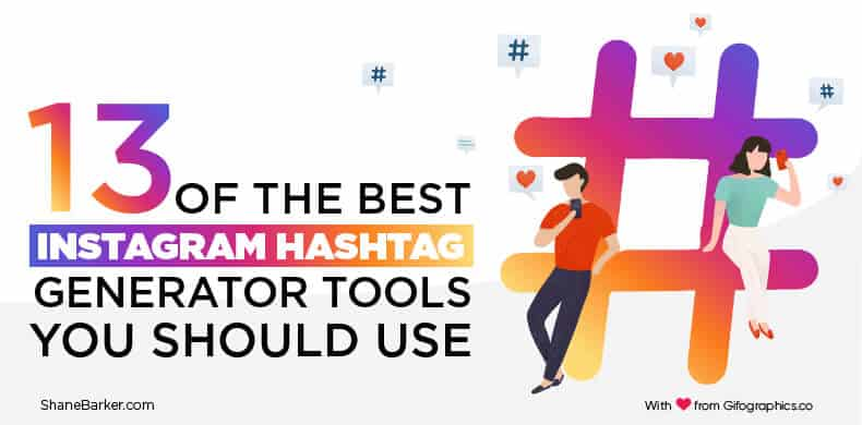 13 of the Best Instagram Hashtag Generator Tools for 2019