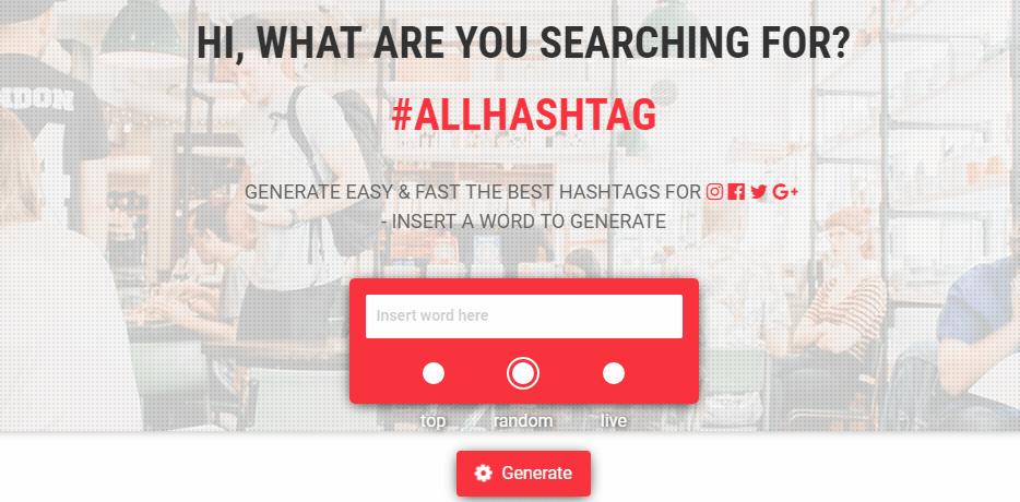 All Hashtag Hashtag Generator Tools