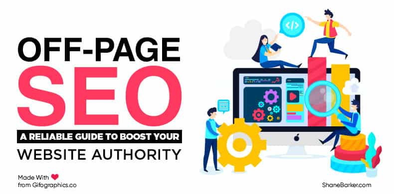 Off-Page SEO A Reliable Guide To Boost Your Website Authority