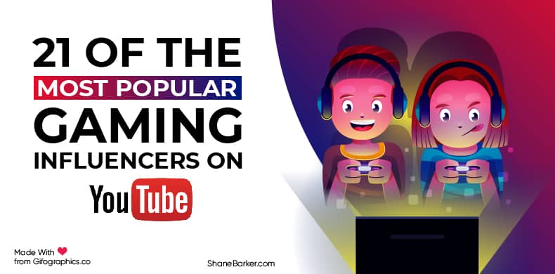 21 of the Most Popular Gaming Influencers on YouTube