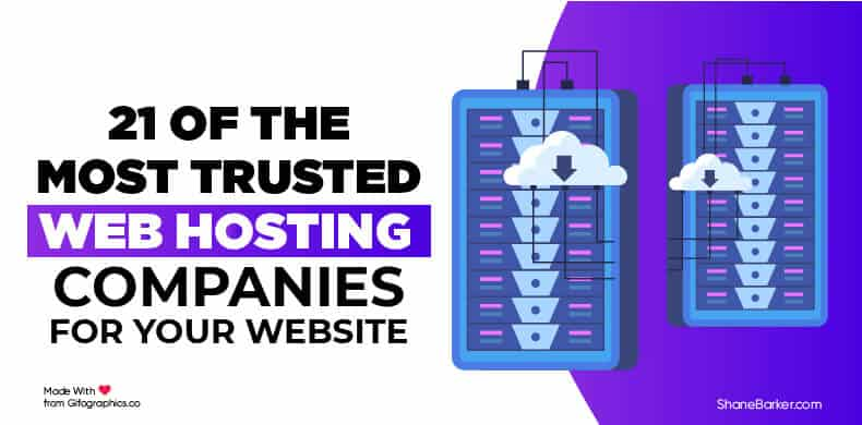 21 of the Most Trusted Web Hosting Companies You Need to Know