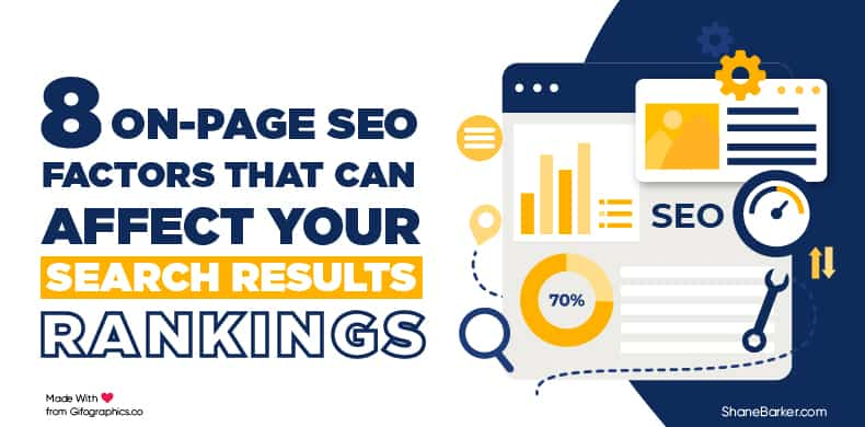 8 On-page SEO Factors That Can Affect Your Search Results Rankings
