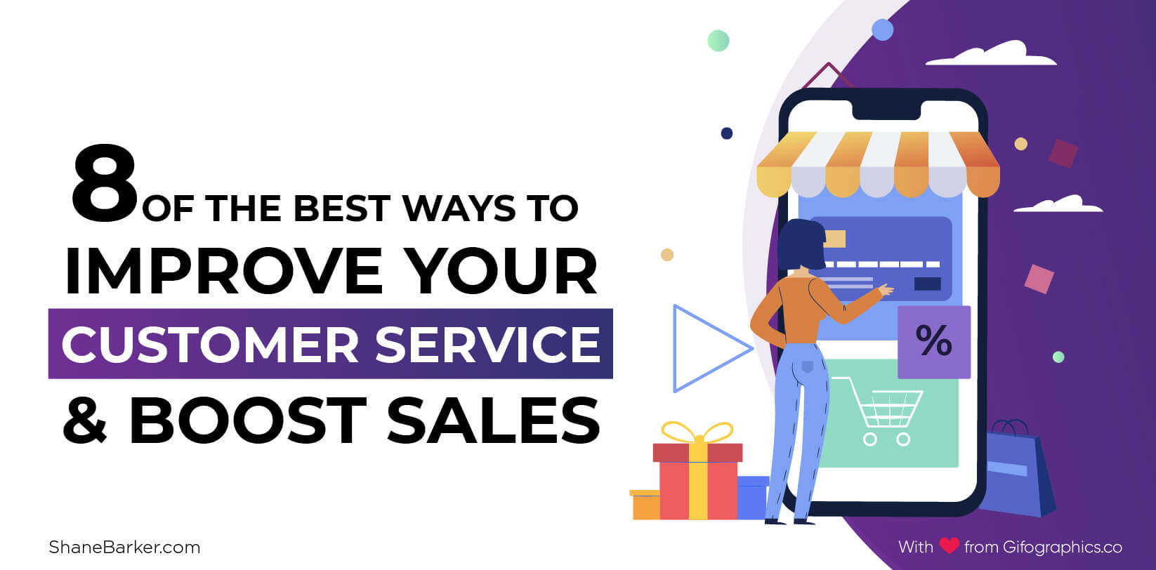 8 of the Best Ways to Improve Your Customer Service and Boost Sales