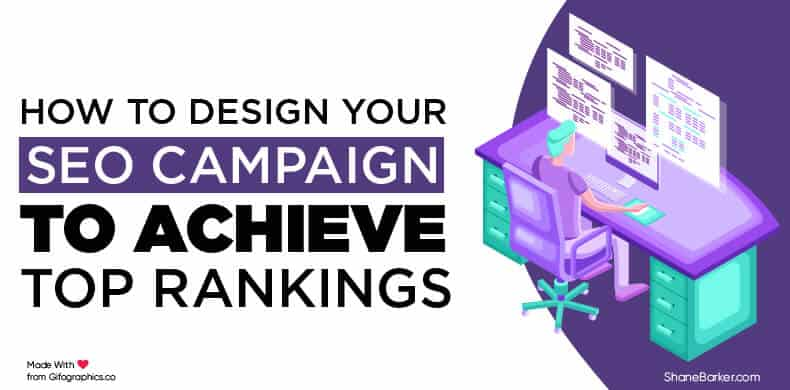 How to Design Your SEO Campaign to Achieve Top Rankings