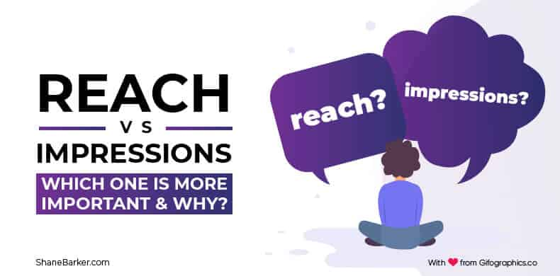 Reach vs Impressions Which One is More Important & Why