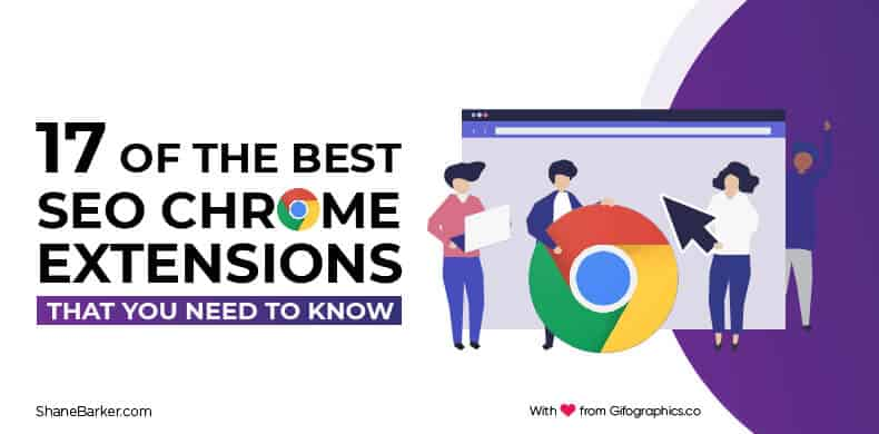 17 of the Best SEO Chrome Extensions That You Need to Know