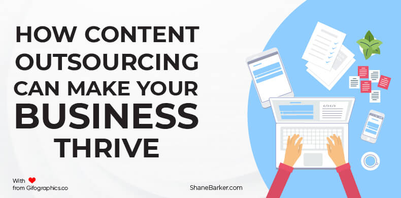 How Content Outsourcing Can Make Your Business Thrive