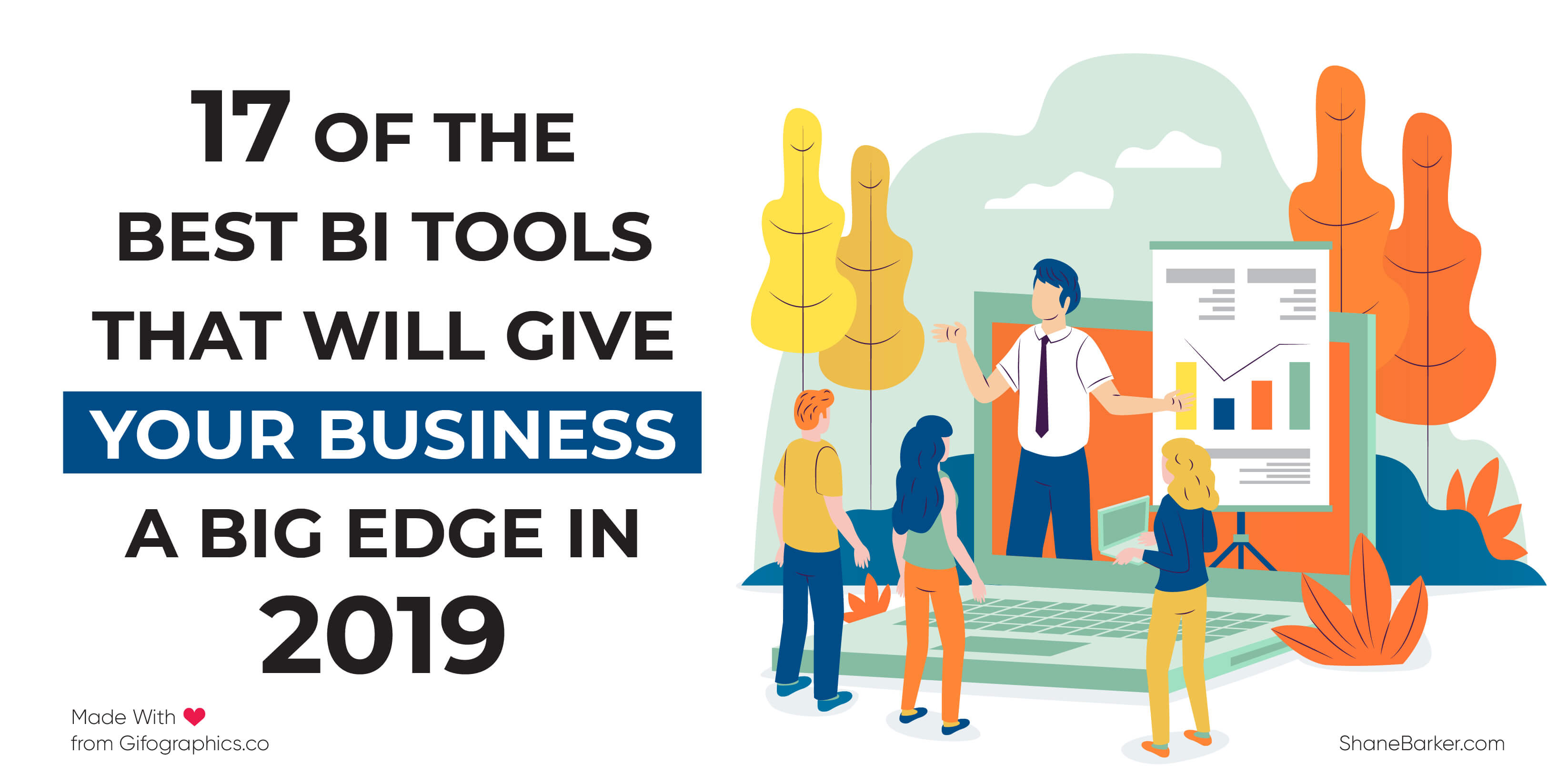 17 of the Best BI Tools That Will Give Your Business a Big Edge in 2019