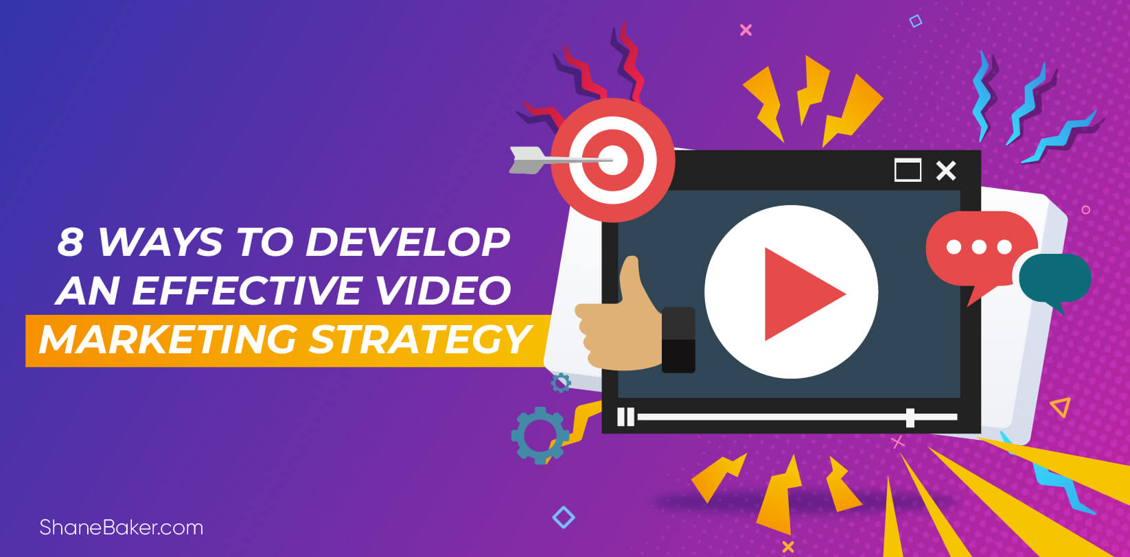 8 Ways to Develop an Effective Video Marketing Strategy