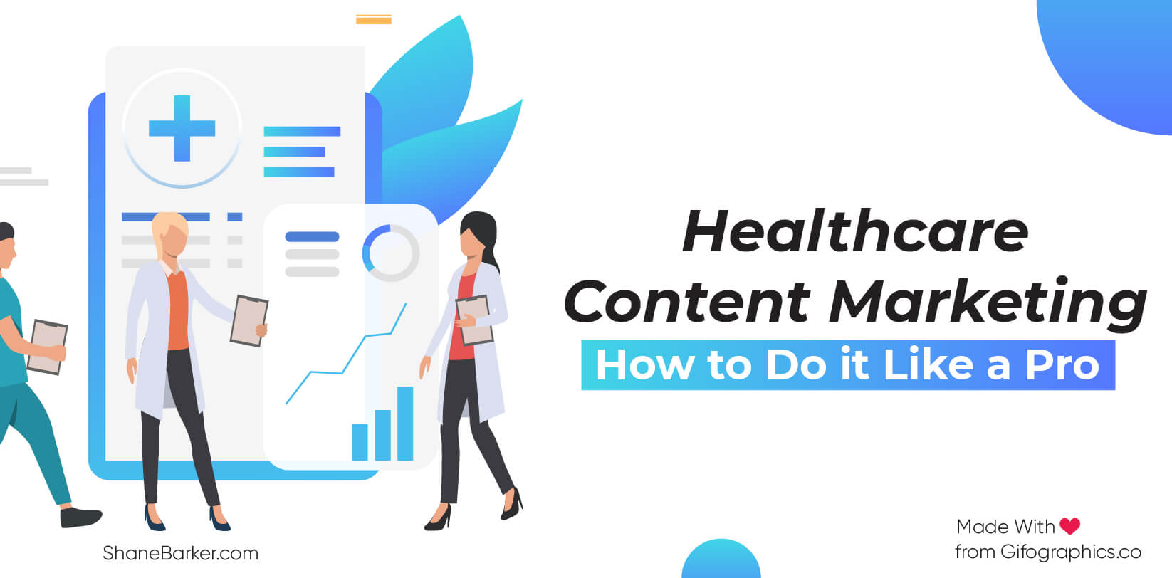 Healthcare Content Marketing How to Do it Like a Pro