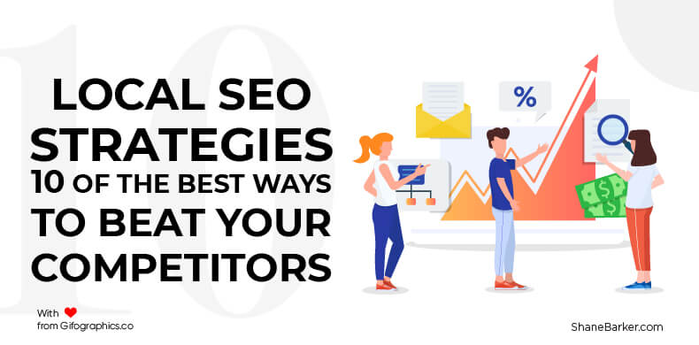Local SEO Strategies 10 of the Best Ways to Beat Your Competitors
