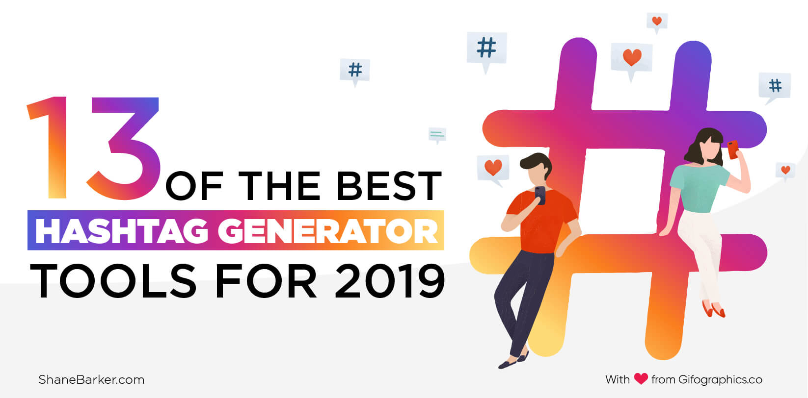 13 of the Best Hashtag Generator Tools for 2019