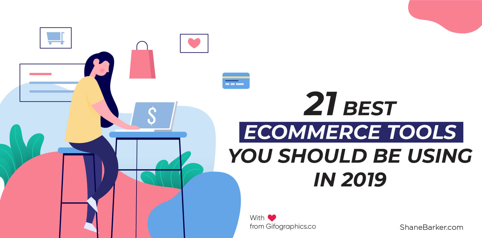 21 Best Ecommerce Tools You Should Be Using in 2019