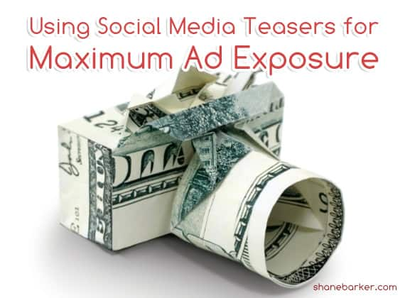 Using Social Media Teasers for Maximum Ad Exposure